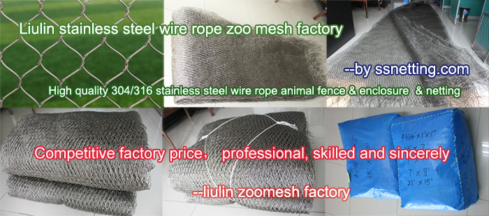 Hand-woven stainless steel wire rope zoo mesh, high quality 304 stainless steel wire rope animal fence & enclosure & netting