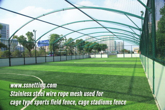 Stainless steel wire rope mesh used for cage type sports field fence, cage stadiums fence