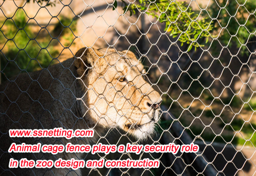 Animal cage fence plays a key security role in the zoo design and construction