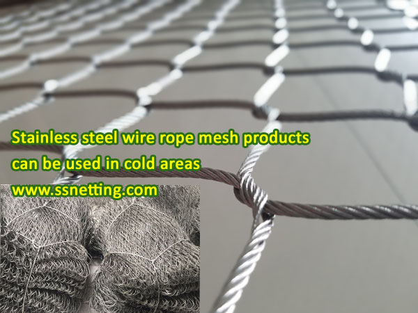 stainless steel wire rope mesh products can be used in cold areas