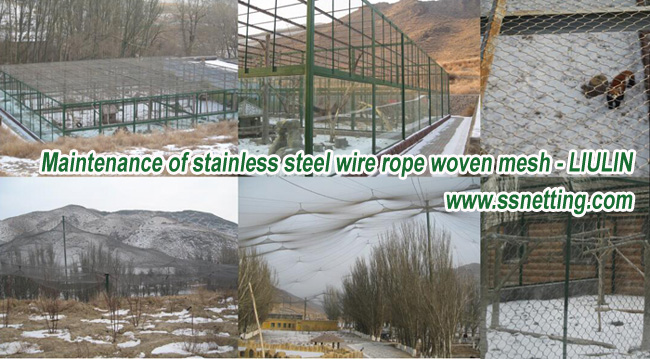 maintenance of stainless steel wire rope woven mesh