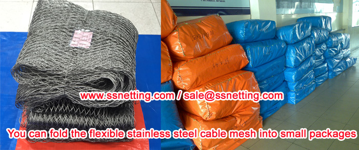 You can fold the flexible stainless steel cable mesh into small packages