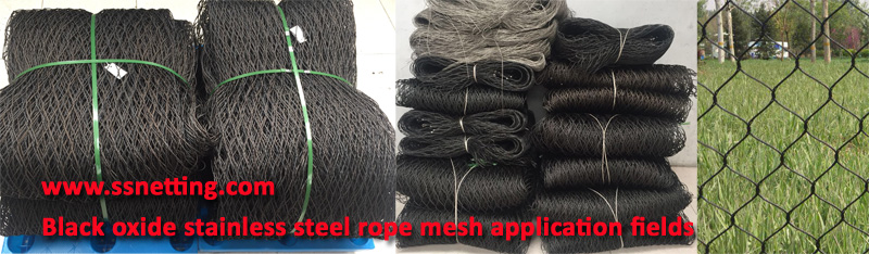 Black oxide stainless steel rope mesh application fields